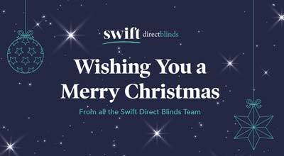 Merry Christmas From Swift Direct Blinds Team - Our Final Blog For 2020