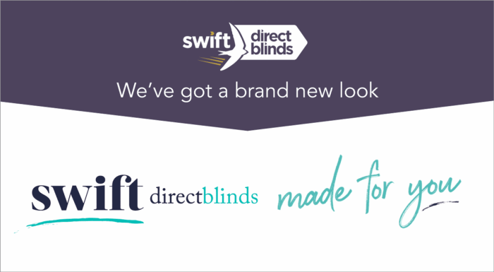 Say 'hello' to Swift Direct Blinds brand new look!