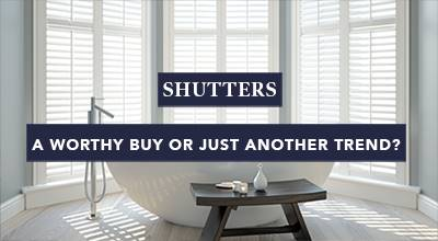 Shutters – a worthy buy or just another trend?